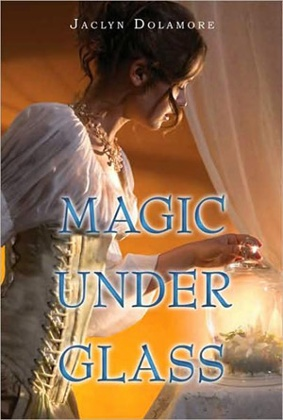 Magic Under Glass by Bloomsbury USA
