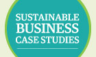 Sustainable business case studies
