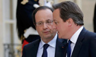 François Hollande and David Cameron