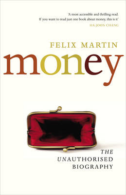 Guardian book award: Money by Felix Martin