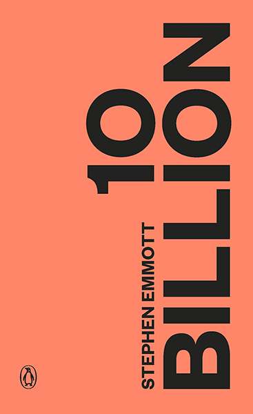 Guardian book award: 10 Billion by Stephen Emmott