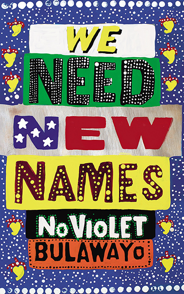 Guardian book award: We Need New Names by Noviolet Bulawayo