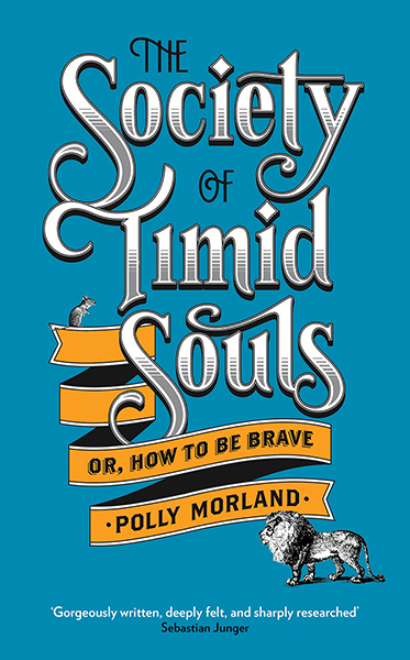 Guardian book award: The Society of Timid Souls by Polly Morland