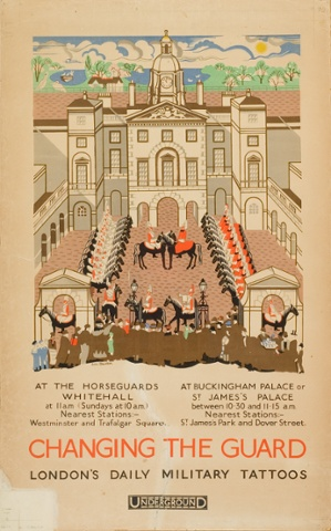 London Underground poster Changing The Guard: London's Daily Military Tattoos, 1925, lithograph.