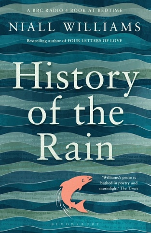 Niall Williams: History of the Rain (Bloomsbury).