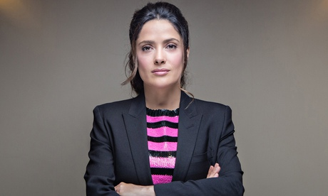 Salma Hayek: 'I am a feminist because a lot of amazing women have made me who I am today'