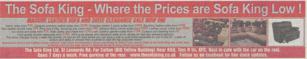 ad for The Sofa King, published on 4 August 2011, stated The Sofa King