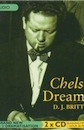 D J Britton, Chelsea Dreaming: A Play About Dylan Thomas (BBC Audio)