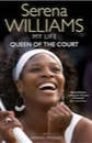 Serena Williams, Queen of the Court: An Autobiography