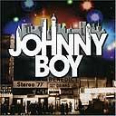Johnny Boy, Johnny Boy