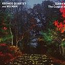 Kronos Quartet and Wu Man, The Cusp of Magic