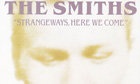 Sleeve for Strangeways Here We Come by the Smiiths