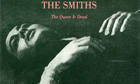 Sleeve for the Queen Is Dead by the Smiths