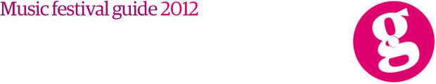 Music festival guide 2012