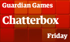 Chatterbox: Friday
