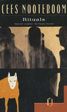 Cees Nooteboom, Rituals, 1980 Cees Nooteboom, Rituals, 1980