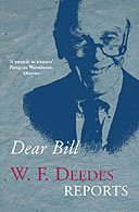 Dear Bill: WF Deedes Reports by WF Deedes