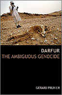 Darfur the Ambiguous Genocide by Gerard Prunier