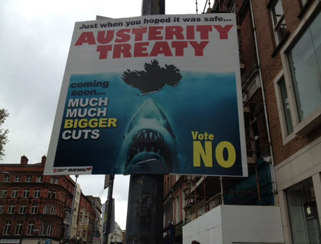 Poster for the Irish No campaign, opposing the EC fiscal pact.