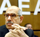 Director General of the International Atomic Energy Agency (IAEA), Egyptian Mohamed ElBaradei