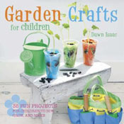Garden Crafts for Children by Dawn Isaac